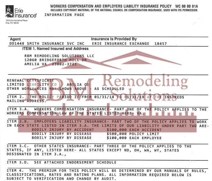 RBM Remodeling has Workers Compensation and Employers Liability Insurance
